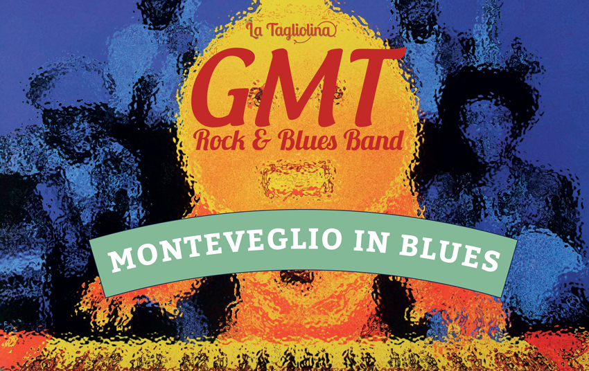 GMT Rock Blues a Monteveglio