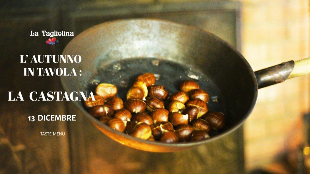 Taste Menu Castagna Tagliolina